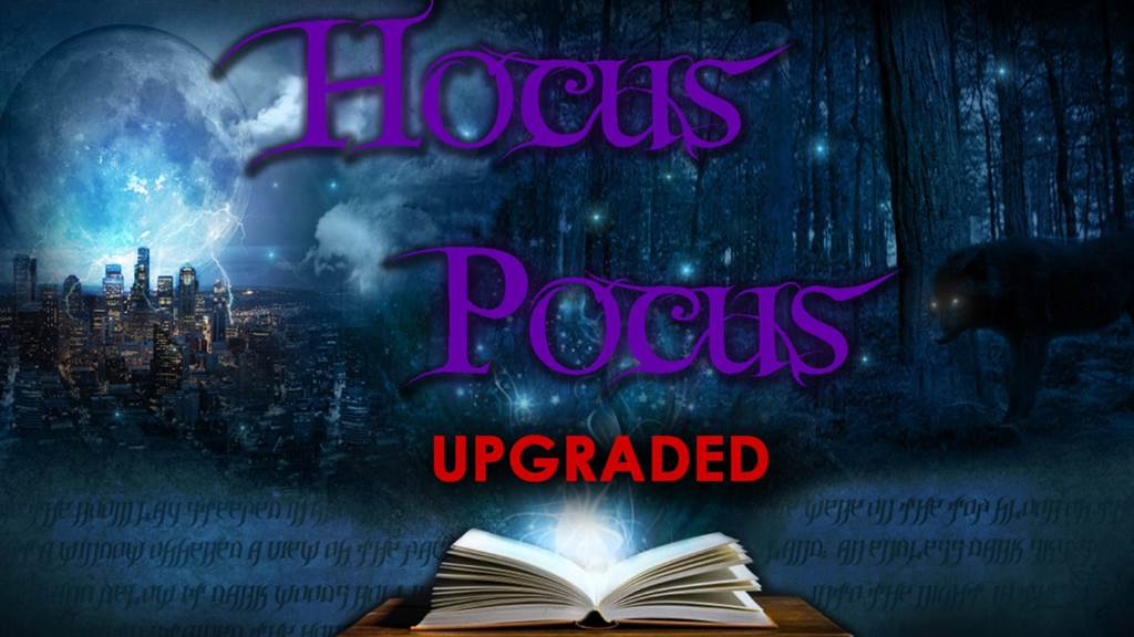 HOCUS POCUS (UPGRADED)
