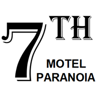 7th MOTEL PARANOIA +10